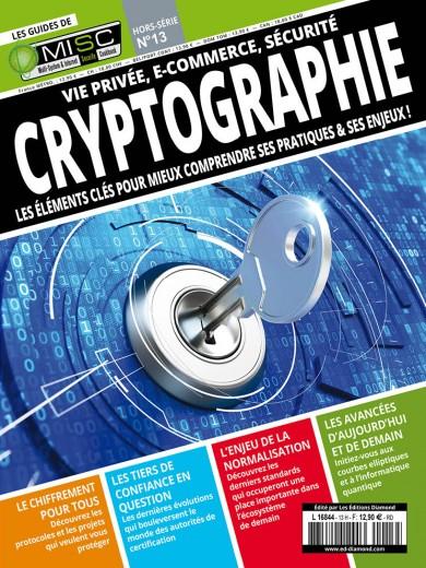 Vie privée, e-commerce, sécurité Cryptographie Les éléments clés pour mieux comprendre ses pratiques & ses enjeux!