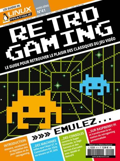 Rétrogaming Le guide pour retrouver le plaisir des classiques du jeu vidéo!