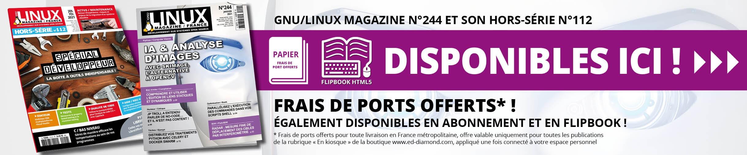GNU/Linux Magazine n°244 et son Hors-Série n°112