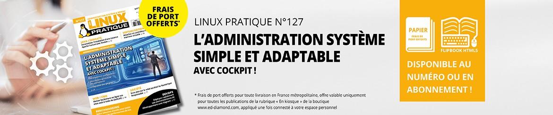 Linux Pratique n°127