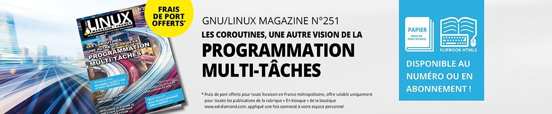 GNU/Linux Magazine n°251