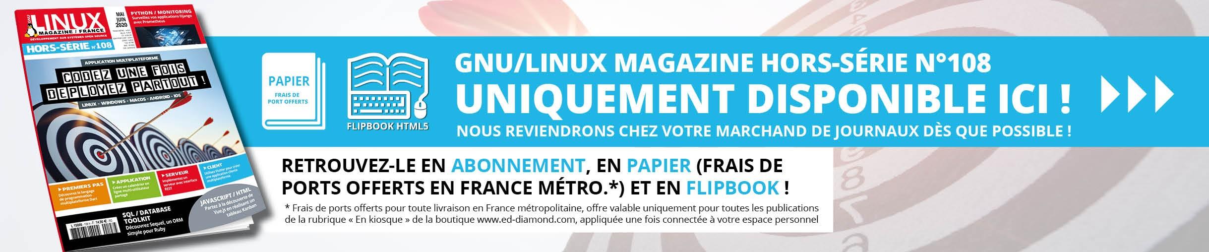 GNU/Linux Magazine Hors-Série n°108